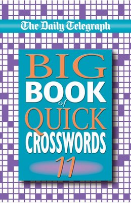 Book cover for The Daily Telegraph Big Book of Quick...